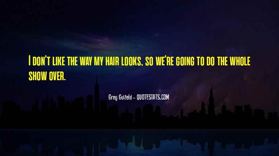 Greg Gutfeld Quotes #1266743
