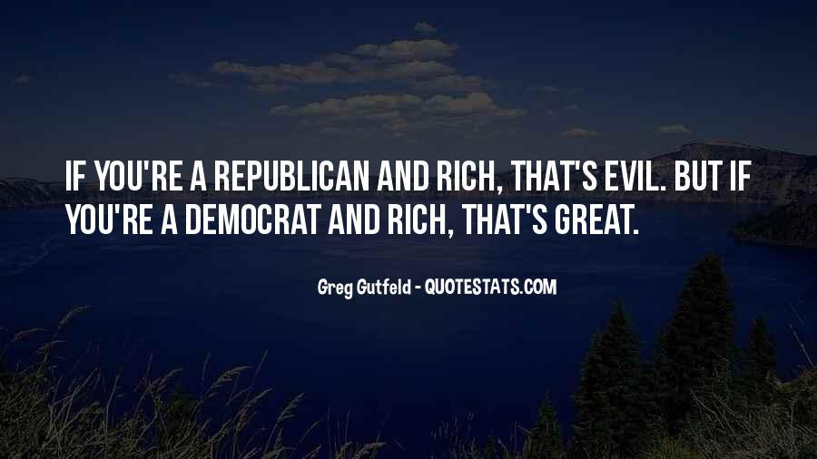 Greg Gutfeld Quotes #1365372