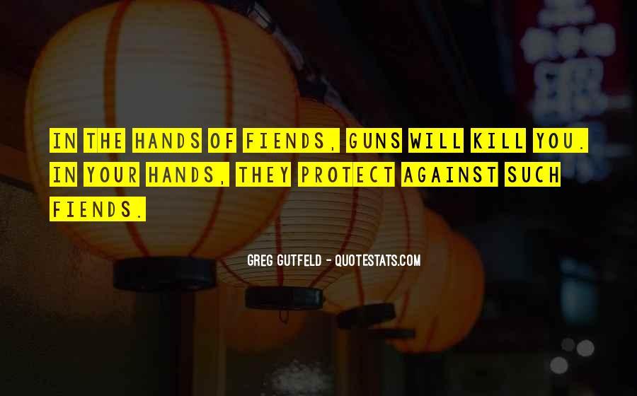 Greg Gutfeld Quotes #1483199