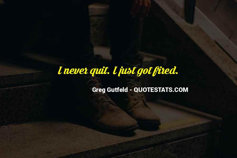 Greg Gutfeld Quotes #1628343