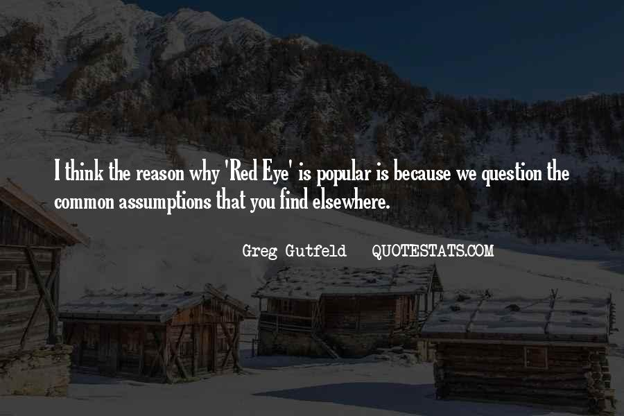 Greg Gutfeld Quotes #1785174