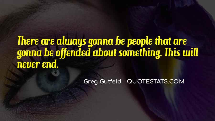 Greg Gutfeld Quotes #651963