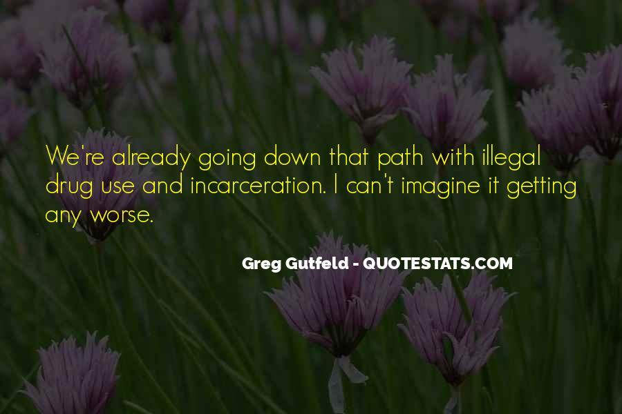 Greg Gutfeld Quotes #822679