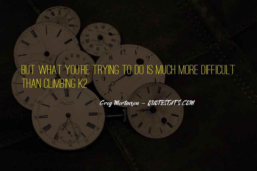 Greg Mortenson Quotes #1391169