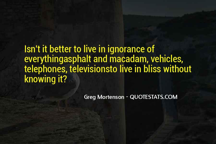Greg Mortenson Quotes #1526201