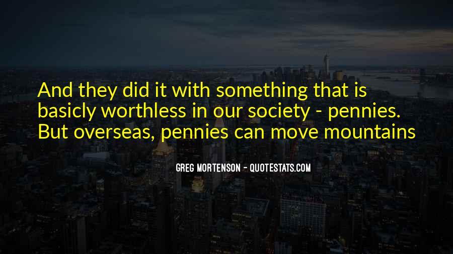 Greg Mortenson Quotes #516099