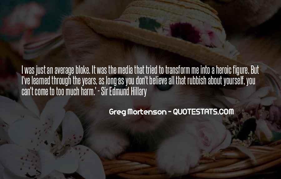 Greg Mortenson Quotes #649528
