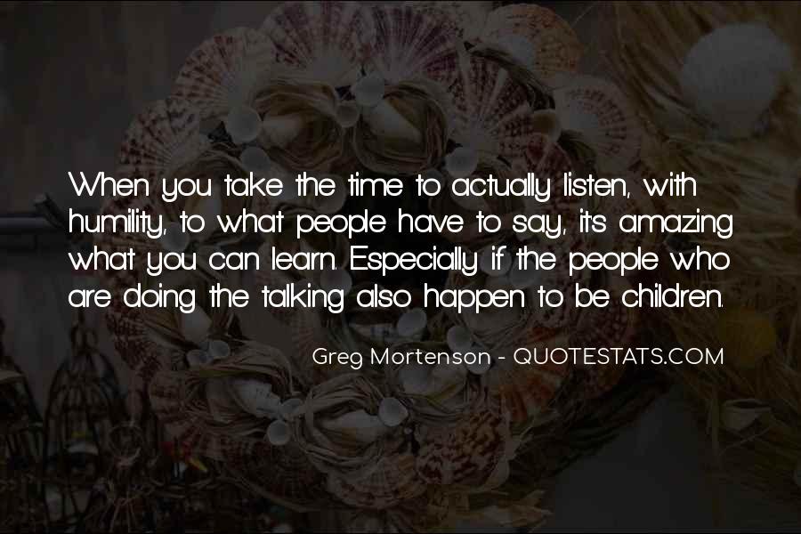 Greg Mortenson Quotes #832920