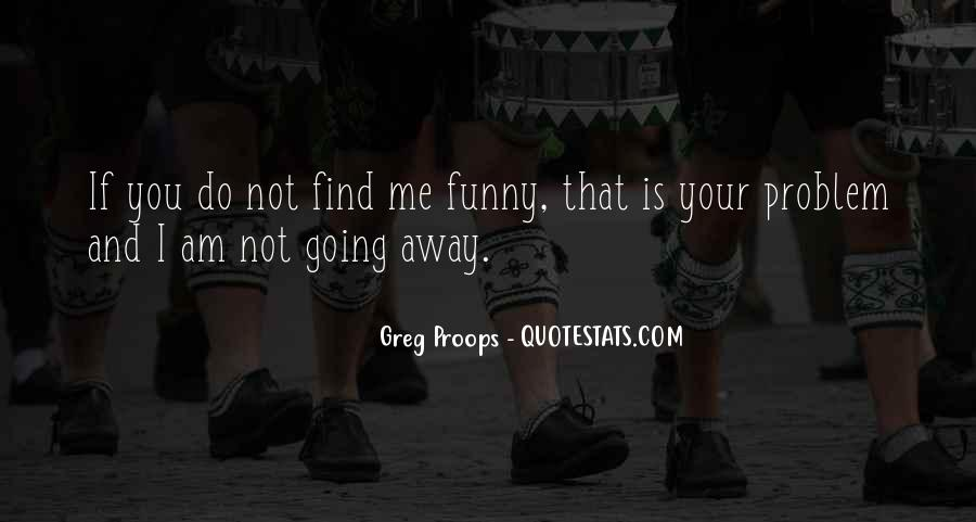 Greg Proops Quotes #1581291