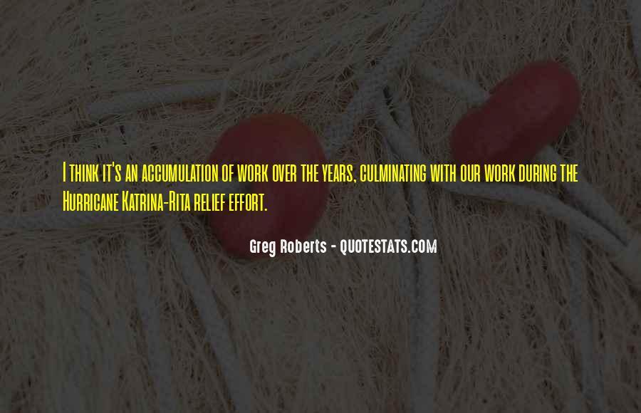 Greg Roberts Quotes #445617