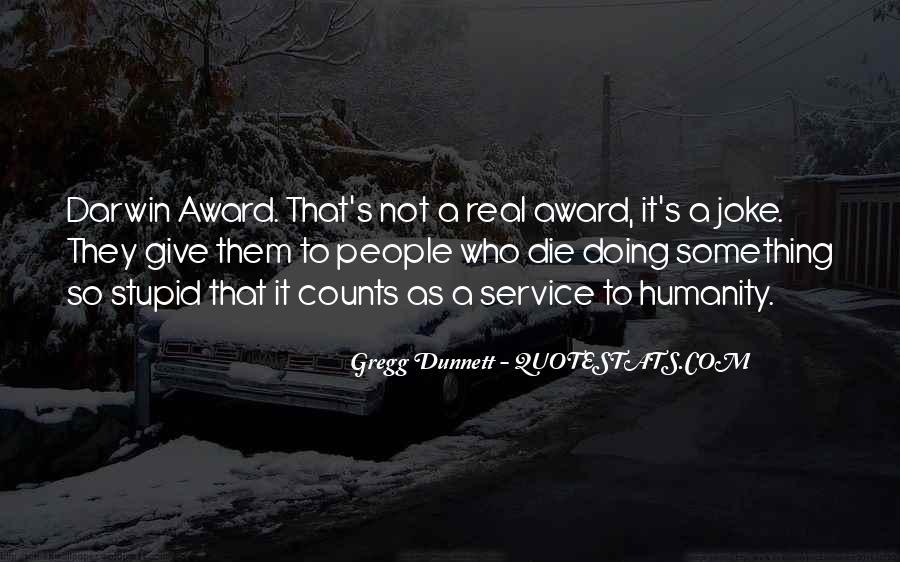 Gregg Dunnett Quotes #722978