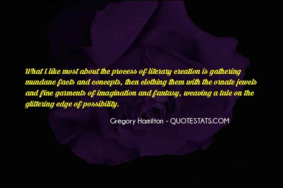 Gregory Hamilton Quotes #1578243