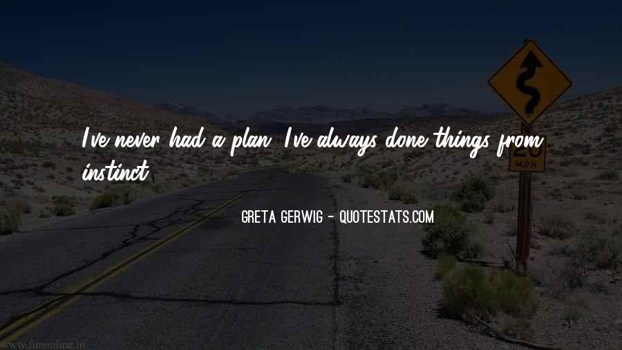 Greta Gerwig Quotes #1099056