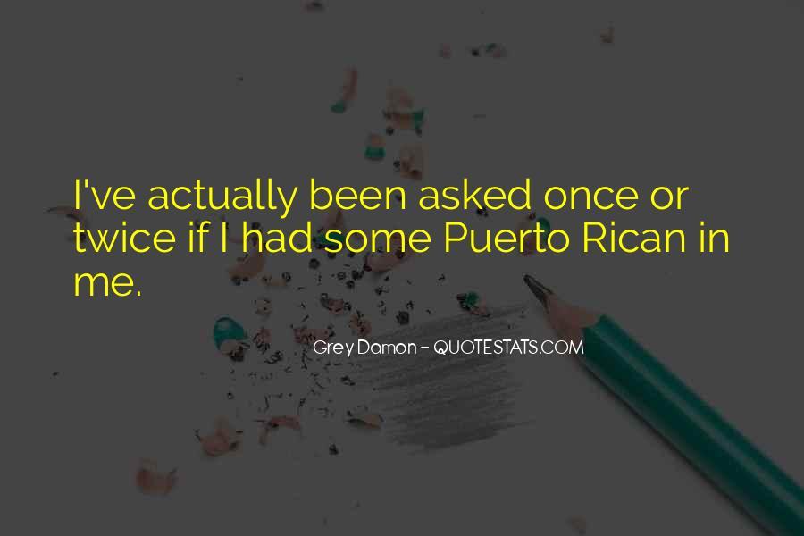 Grey Damon Quotes #14402