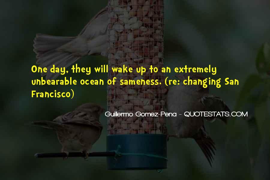 Guillermo Gomez-Pena Quotes #739089