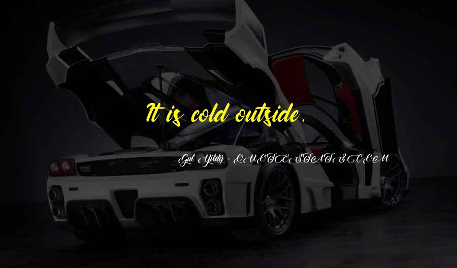 Gul Yildiz Quotes #852363