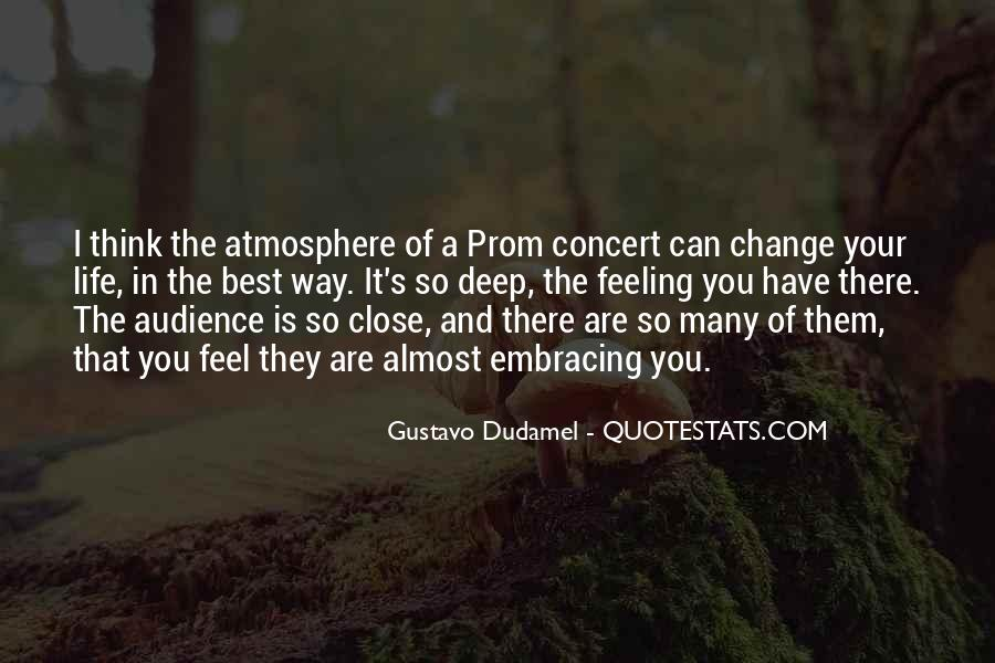 Gustavo Dudamel Quotes #1076276