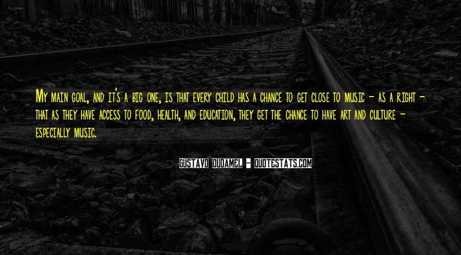 Gustavo Dudamel Quotes #1293227