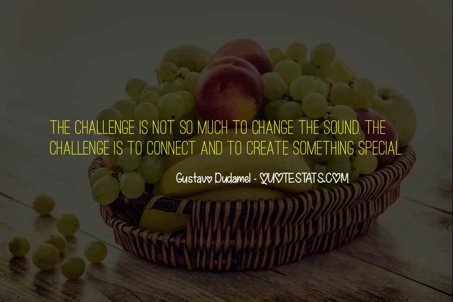 Gustavo Dudamel Quotes #1386523