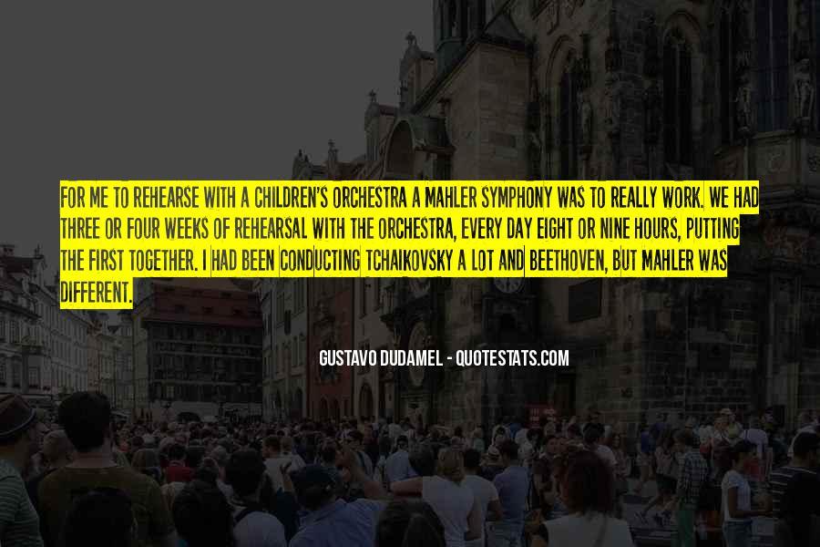 Gustavo Dudamel Quotes #1491185