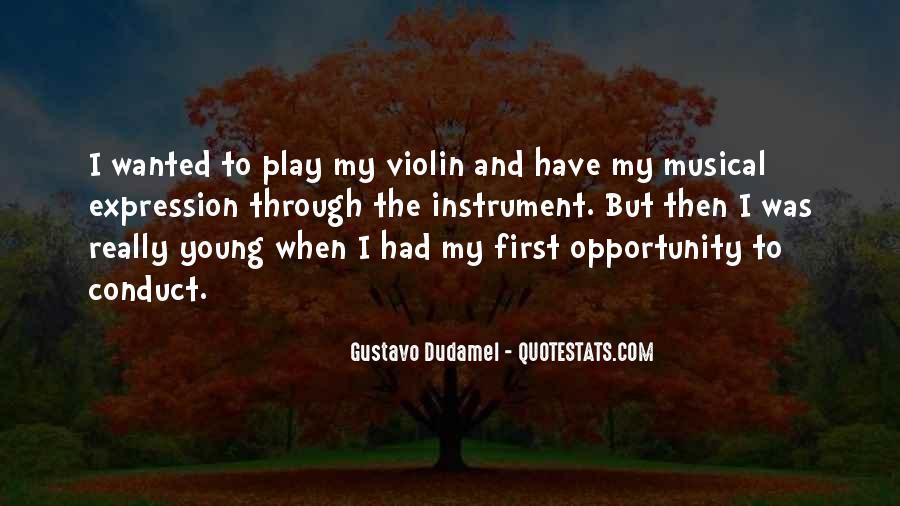 Gustavo Dudamel Quotes #251650