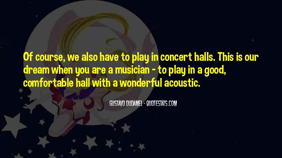 Gustavo Dudamel Quotes #475741