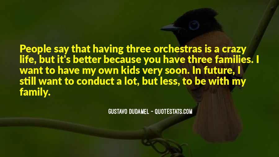 Gustavo Dudamel Quotes #868705