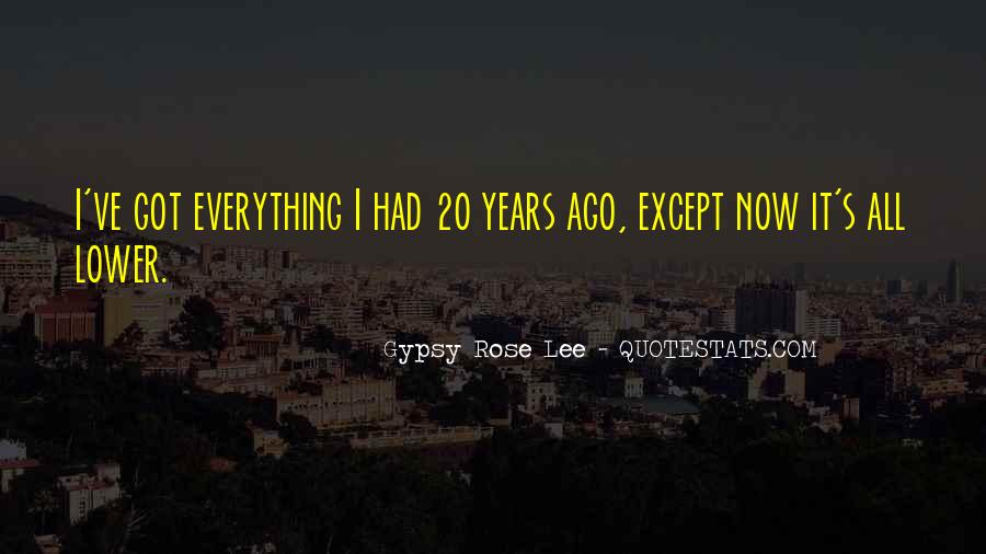 Gypsy Rose Lee Quotes #1080657