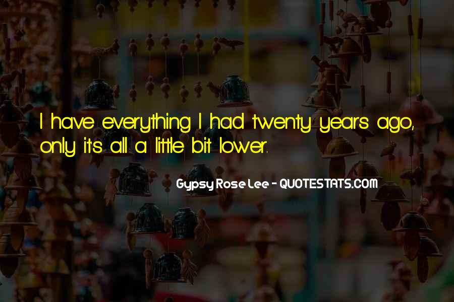 Gypsy Rose Lee Quotes #1099273