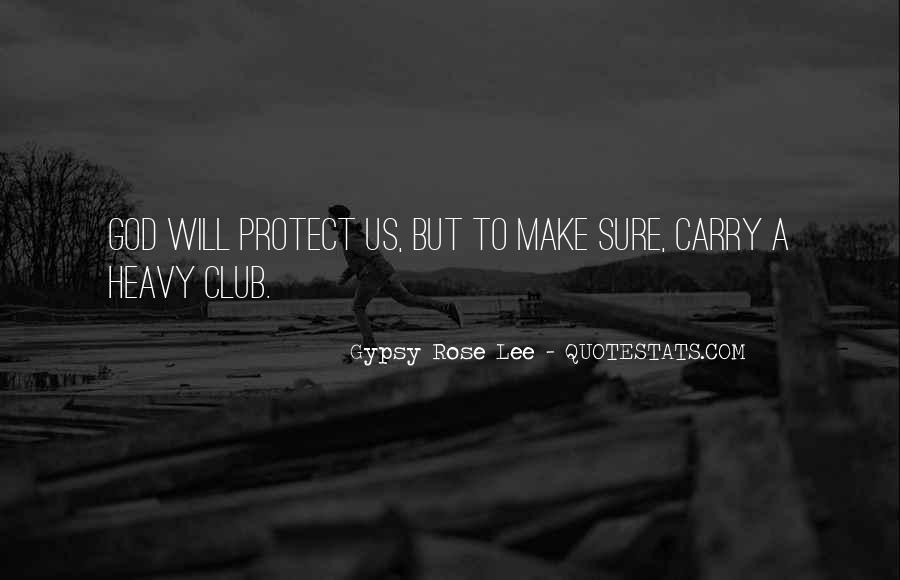 Gypsy Rose Lee Quotes #217544