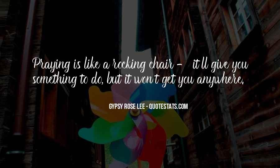 Gypsy Rose Lee Quotes #438506