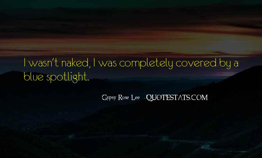 Gypsy Rose Lee Quotes #508661