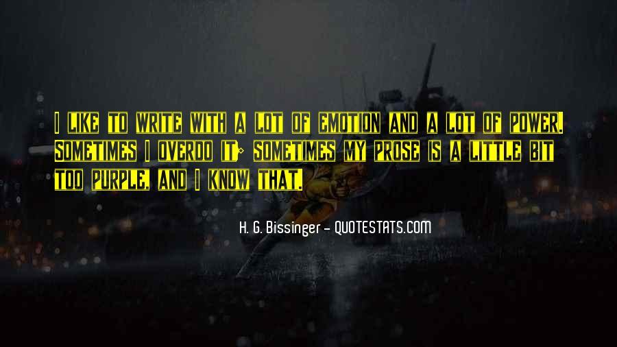 H. G. Bissinger Quotes #1267713