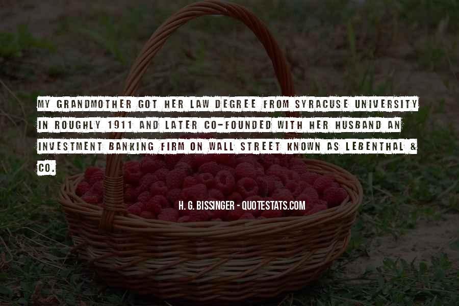 H. G. Bissinger Quotes #1300520