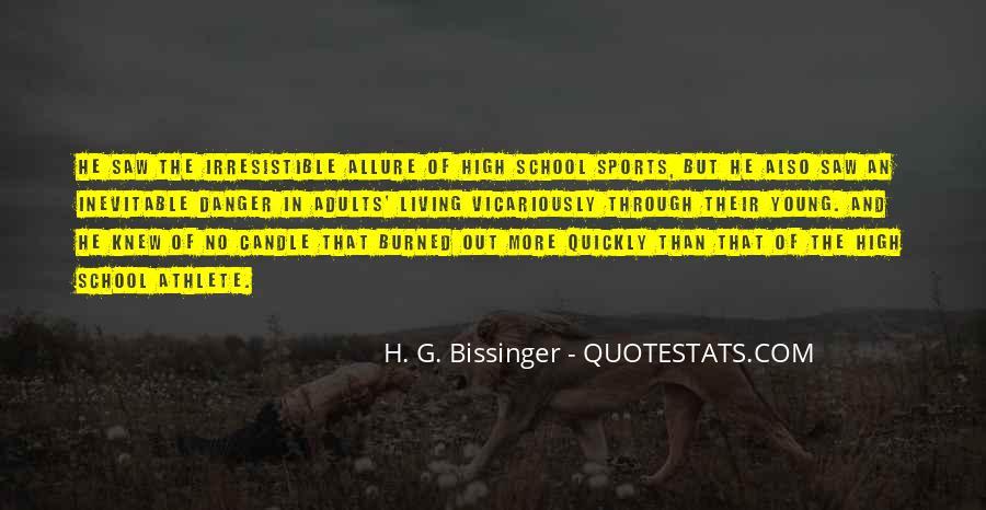 H. G. Bissinger Quotes #152997