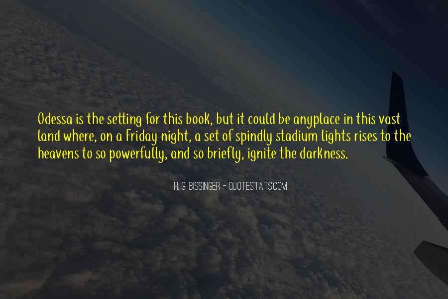 H. G. Bissinger Quotes #280979