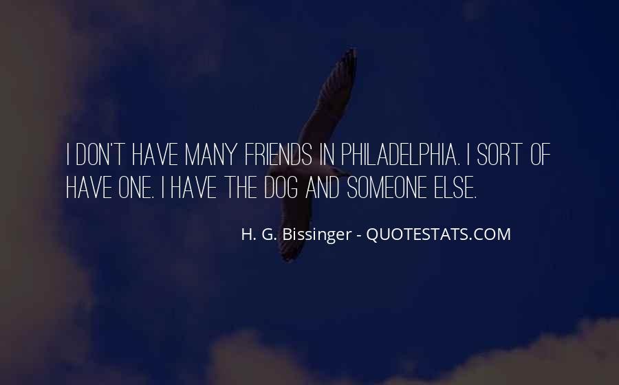 H. G. Bissinger Quotes #355358