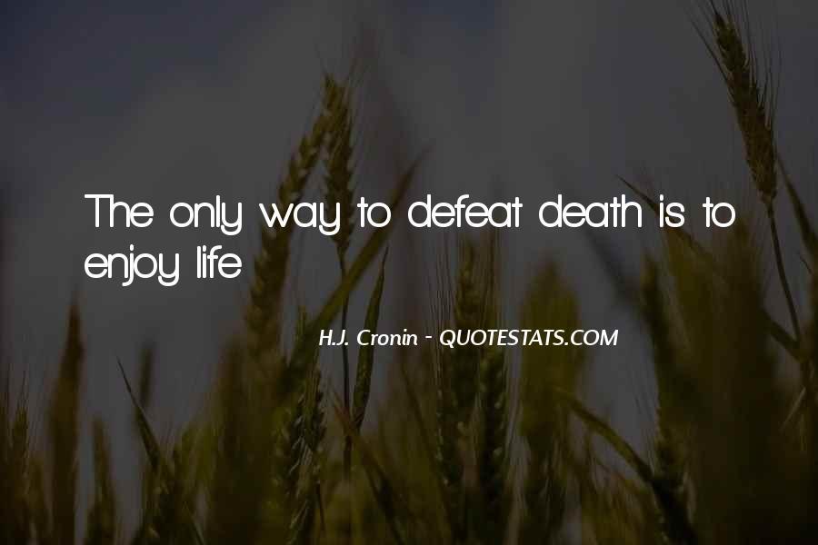 H.J. Cronin Quotes #1345250