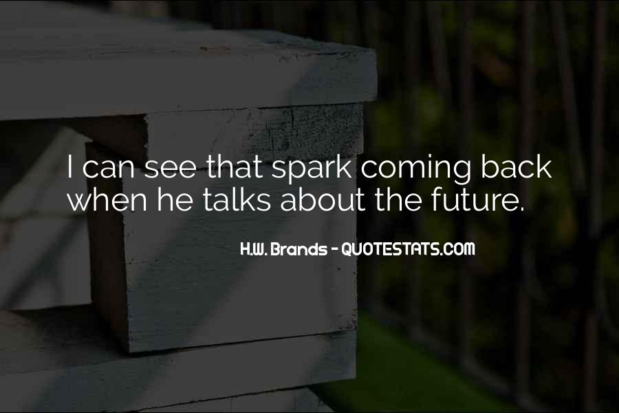 H.W. Brands Quotes #1264823
