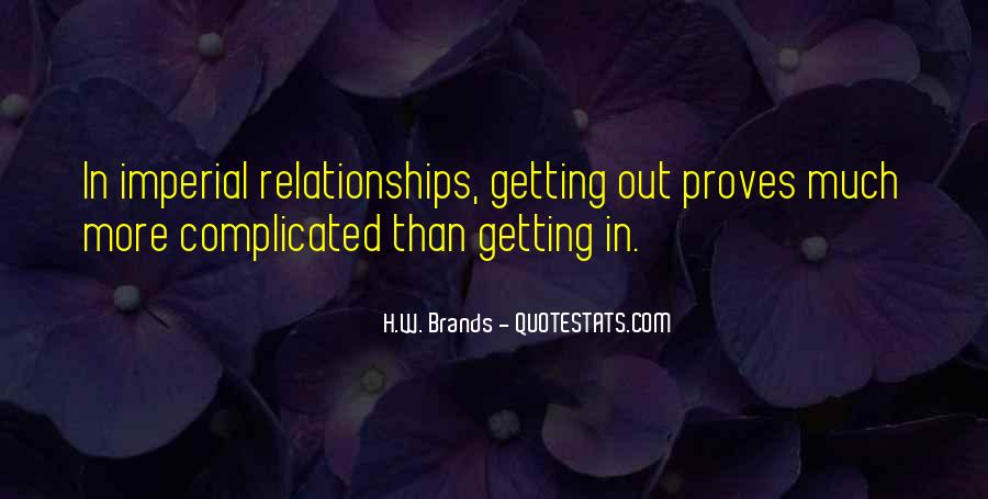 H.W. Brands Quotes #1344214