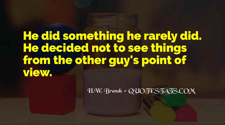 H.W. Brands Quotes #1697098