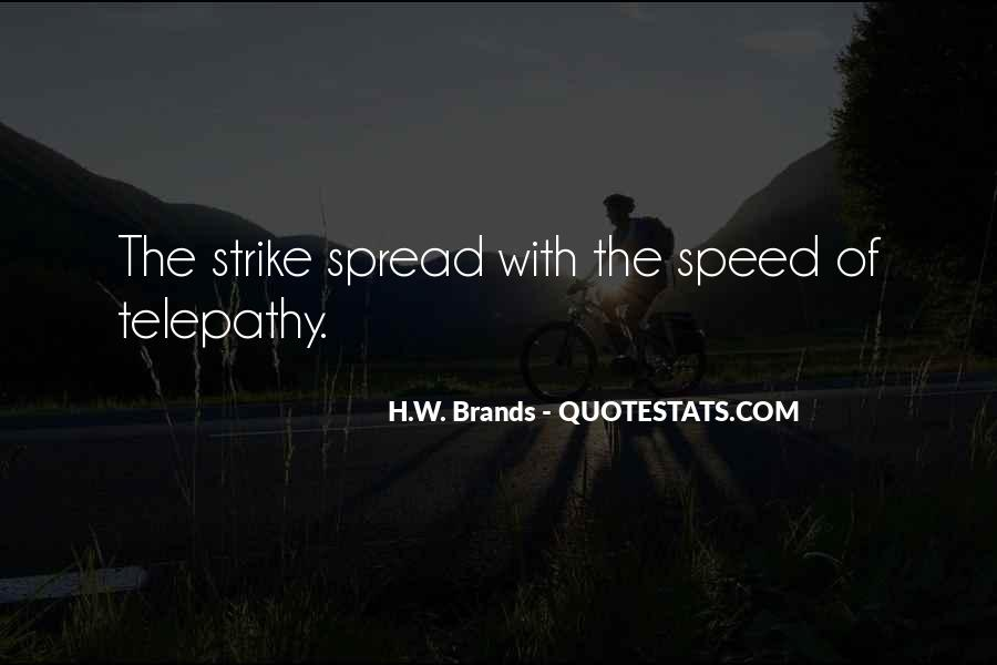 H.W. Brands Quotes #319487