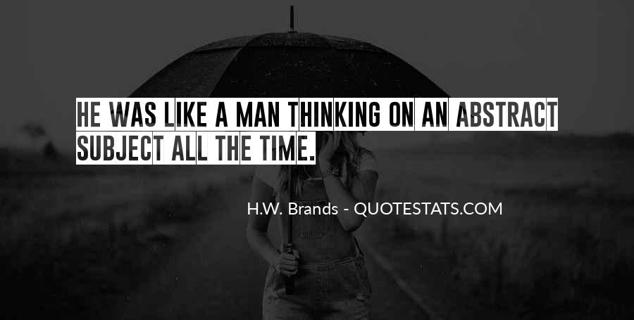 H.W. Brands Quotes #721841