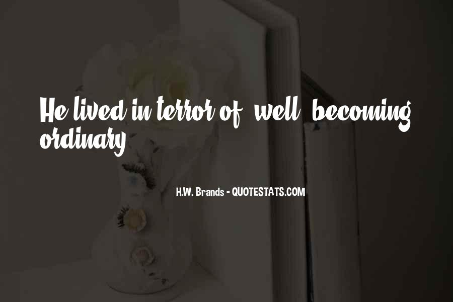 H.W. Brands Quotes #883361
