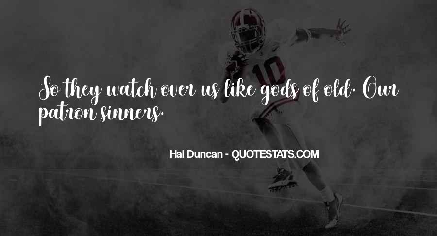Hal Duncan Quotes #1673856