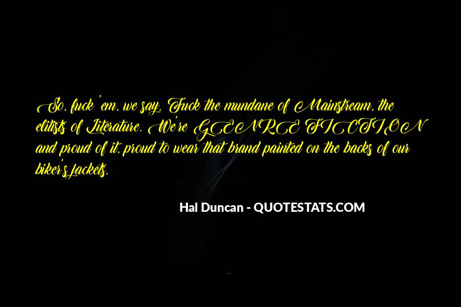 Hal Duncan Quotes #862807