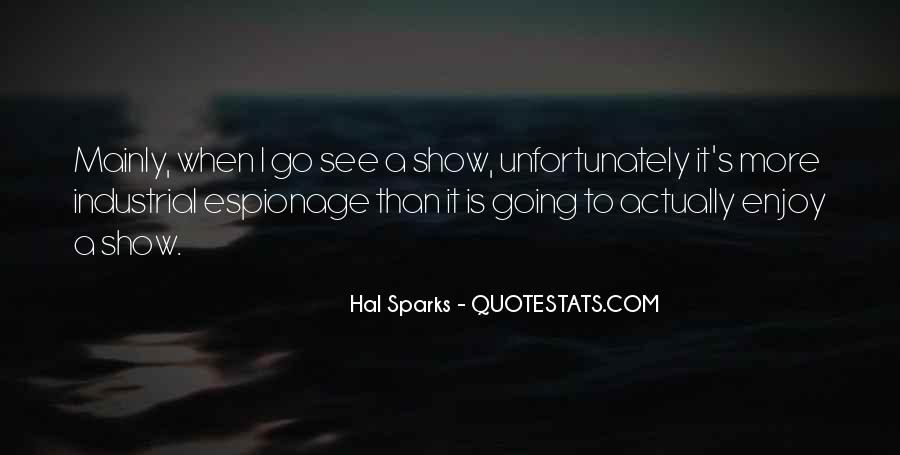 Hal Sparks Quotes #779077