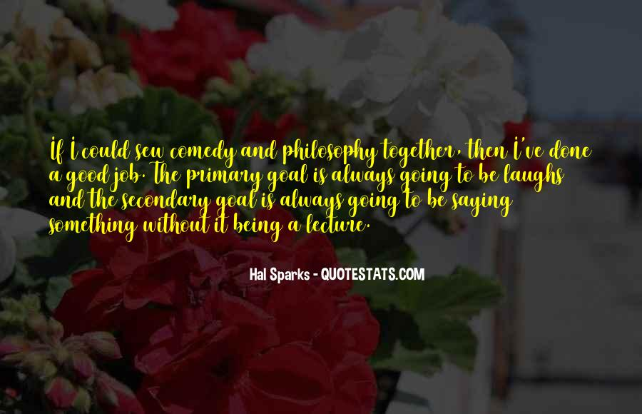 Hal Sparks Quotes #856814
