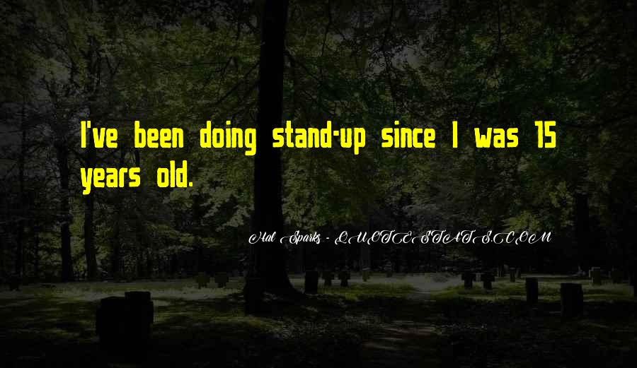 Hal Sparks Quotes #924490