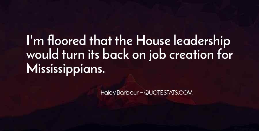 Haley Barbour Quotes #503724